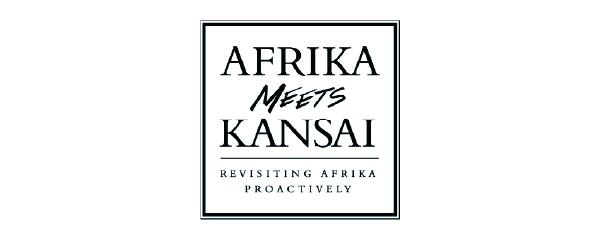 AFRIKA meets KANSAI